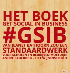 Het boek Get Social in Business zou  een standaardwerk voor scholen en bedrijven moet zijn.
