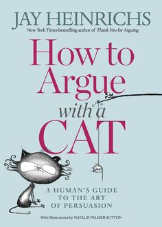 """From @padstowbooks in Cornwall. """"Currently very much enjoying """"How to Argue with a Cat"""" by @JayHeinrichs.   Remember Stalking is half the pounce @PersuasiveCat #cats #cat #HowToArgueWithACat """" pic.twitter.com/5sycfj1PjC"""