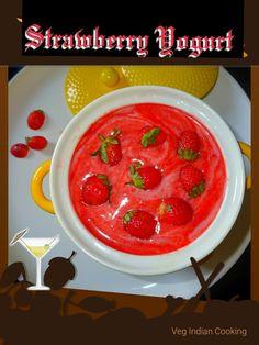 Veg Indian Cooking: Strawberry Yogurt