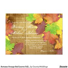 Shop Autumn Orange Red Leaves Fall Wedding Invitation created by CountryWeddings. Wedding Invitations Online, Country Wedding Invitations, Wedding Invitation Templates, Custom Invitations, Red Leaves, Autumn Leaves, Farm Wedding, Rustic Wedding, Kinds Of Colors