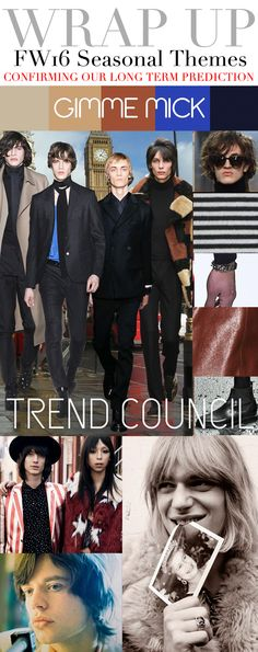 TREND COUNCIL F/W 2016- GIMME MICK!
