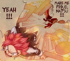 """tartatail: """" Because it's something only you can do. Make me proud, Natsu !!! """""""