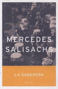 mercedes salisachs la gangrena - FB 863.64 S166