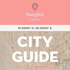 Shanghai, China City Guide with Liza and Claire of LuRu Home