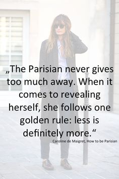 "Caroline de Maigret in her book ""How to be Parisian"""
