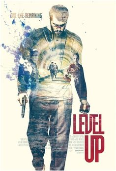 Level Up (SUB ITA) Regno Unito: 2016 Genere: Thriller Durata: 84' Regia: Adam Randall Con: Josh Bowman, Neil Maskell, William Houston, Kulvinder Ghi