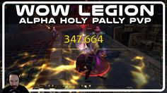 awesome WoW Legion Alpha PvP - Holy Paladin Shockadin with Psynaps (PvP Gameplay)