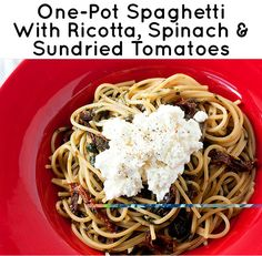 One-Pot Spaghetti with Ricotta, Spinach, and Sun-dried Tomatoes | 21 Simple One-Pot Pastas