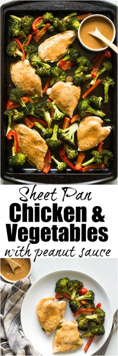 This easy Sheet Pan Chicken and Vegetables is a quick, healthy dinner recipe. Top it with a flavorful peanut sauce and the whole family will love it!