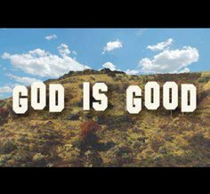 All the time!...and All the Time....God is Good!!! :-)