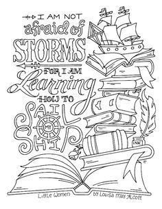 Little Women Coloring Page / Louisa May Alcott / Quotes / Bible Verse Coloring Page, Coloring Book Pages, Coloring Pages For Kids, Coloring Pictures For Kids, Detailed Coloring Pages, Coloring Sheets, Journaling, Color Quotes, Free Printable Coloring Pages