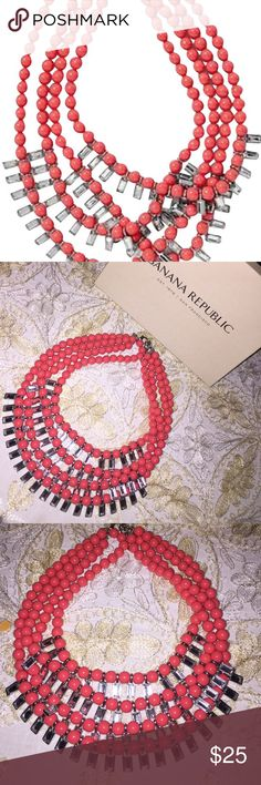 Banana Republic Coral Statement Necklace Statement New without tags Banana Republic Coral Necklace with rectangular rhinestones. Four layers. adjustable back closure. Gorgeous statement piece! Banana Republic Jewelry Necklaces