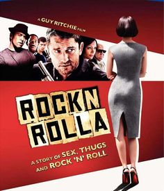 Rock n Rolla. I don't know what it is about Guy Ritchie films .. that is his gritty English movies. Love them all.