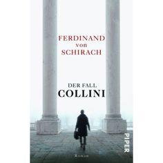 Der Fall Collini: Roman: Amazon.de: Ferdinand von Schirach: Bücher