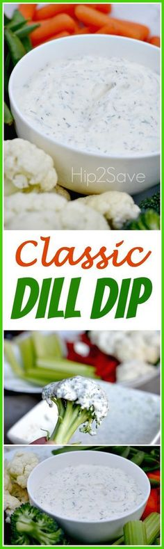 Classic Dill Dip (Easy Appetizer Idea) – brought to you by @Collin Morgan @Hip2Save.