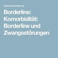 Borderline: Komorbidität: Borderline und Zwangsstörungen
