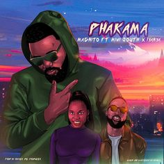 Magnito – Phakama ft. Iyanya, Mimi South South African Hip Hop, Comedy Skits, New Music Releases, Entertainment Sites, Celebrity Gist, Football Highlight, Latest Music Videos, Rapper, Entertaining