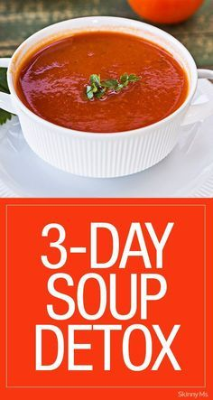 WAnt an alternative to juice cleansing? Try this 3-Day Soup Detox! #SkinnyMs #Detox