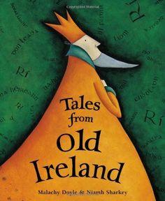Tales from Old Ireland HC w 2 CDs: Malachy Doyle, Niamh Sharkey: 9781846862410: Amazon.com: Books