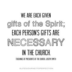 """75 Likes, 2 Comments - LDS InspirationsFamily&Calling (@lifesjourneytoperfection) on Instagram: """"Seriously, how cool is it that we are given gifts of the spirit!!! We are not given all of the…"""""""
