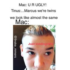 Hahah Mac, Some Jokes, Best Memes, Cute Guys, Famous People, Funny Jokes, Twins, Fandoms, Humor
