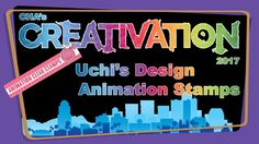 Uchi's Design Animation Stamps - Creativation 2017 - http://www.craftsbytwo.com/uchis-design-animation-stamps-creativation-2017/ Uchi's Design launches Animation Stamps that bring a fun touch of life to your cards and designs! Join us for an introduction to these lively stamps!