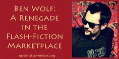 "Get to know editor and flash-fiction master Ben Wolf. Ben will be taking appointments at the Renewal and giving a repeat performance of his very popular workshop ""Acting Out: Fighting Basics for Authors.""  #Christian #writers #conference #writing #fiction #editors #splicketypublishinggroup"