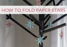 How to Fold Paper Stars Tutorial.