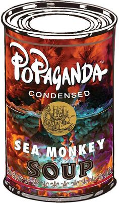 Famous Artist Connection: Andy Warhol-Sea Monkey Soup by Ron English, Yum!