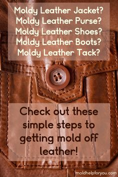 Can you remove mold from leather? Why does mold grow on leather? Learn everything you need to know about mold on leather + how to prevent mold on leather jackets, purses, boots, & shoes. Window Cleaning Tips, Cleaning Mold, Household Cleaning Tips, Cleaning Recipes, House Cleaning Tips, Diy Cleaning Products, Cleaning Hacks, How To Kill Mold, Mold Prevention