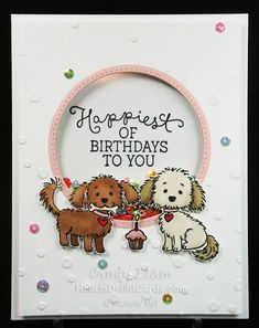 Bella & Friends, Stampin' Up! Birthday Cards For Friends, Handmade Birthday Cards, Happy Birthday Cards, Dog Cards Handmade, Tarjetas Stampin Up, Pet Sympathy Cards, Stamping Up Cards, Shaker Cards, Creative Cards
