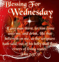 Blessing For Wednesday wednesday happy wednesday wednesday blessings wednesday image quotes wednesday quotes and sayings Wednesday Prayer, Blessed Wednesday, Happy Wednesday Quotes, Good Morning Wednesday, Wednesday Greetings, Blessed Week, Sunday, Psalms Quotes, Biblical Quotes