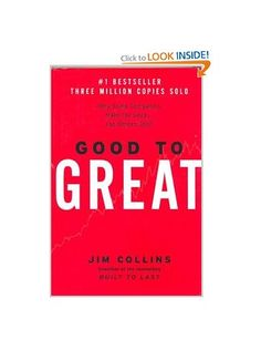 Good to Great: Why Some Companies Make the Leap...and Others Don't: Amazon.co.uk: James C. Collins, Jim Collins: Books