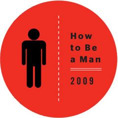 Esquire's What Is a Man? article - worth reading just for the hilarity, but I've found it a great teaching tool for discussing masculinity.