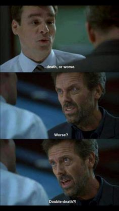 """The Best """"House"""" Quotes - - The Best """"House"""" Quotes Hugh Laurie-House MD Die besten """"Haus"""" -Zitate Gregory House, Tv Show Quotes, Movie Quotes, Funny Quotes, Quotes From Movies, Crazy Quotes, Quotes Quotes, Greys Anatomy, Dr House Quotes"""