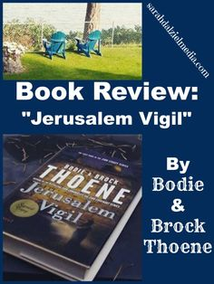 Review of Jerusalem Vigil by Bodie and Brock Thoene. This is an awesome historical fiction novel that is well worth reading, particularly if you want to understand Israeli history.
