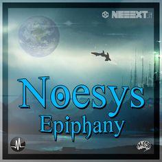 Epiphany, ecco il nome della seconda traccia del suo ultimo album di Noesys, qui per ascoltarlo!->> https://soundcloud.com/noesys/noesys-epiphany-original-mixafter-mess-recs #noesys #neeext #next #epiphany #cover #art #graphics #design