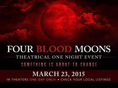 """""""Something Is About To Change!!!""""  ~ FOUR BLOOD MOONS ~     In a Theater near you TODAY!!!    Check your local Listings at   fourbloodmoonsmovie.com      #SupportChristianMovies #FourBloodMoons"""