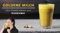 Goldene Milch – Kurkuma Power Drink – Stärkt dein Immunsystem und hält g...