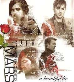 Thirty Seconds To Mars A Beautiful Lie, Beautiful Lyrics, Thirty Seconds, 30 Seconds, 30 Sec To Mars, Mars Family, Alternative Rock Bands, All Band, Shannon Leto