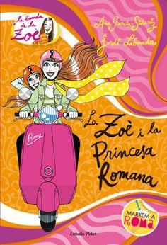 MARÇ-2014. Ana García Siñeriz. La Zoè i la princesa romana. Ficció (9-11 anys)