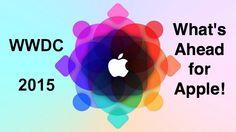 WWDC 2015 — What's Ahead for Apple  http://www.wonderoftech.com/wwdc-2015-apple/