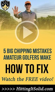 Discover what are the 5 big golf chipping mistakes amateur golfers make and how you can fix them fast and chip like a pro. Learn the best golf chipping tips to lower your golf scores today. #golfchippingmistakes #golfchippingtips #howtochipingolf