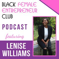 EP004: Lenise Williams Branding Attorney and Expert by Black FEC Podcast