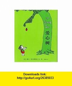The Giving Tree Simplified Characters (Chinese Edition) (9787544225151) Shel Silverstein, Shel Silverstein , ISBN-10: 7544225151  , ISBN-13: 978-7544225151 ,  , tutorials , pdf , ebook , torrent , downloads , rapidshare , filesonic , hotfile , megaupload , fileserve