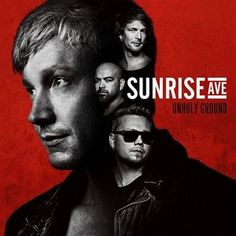 Sunrise Avenue - Unholy Ground (Deluxe Edition)