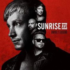 Sunrise Avenue - Unholy Ground (Deluxe Edition)