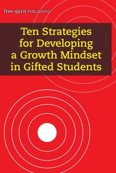Ten Strategies for Developing a Growth Mindset in Gifted Students Twice Exceptional, Gifted Students, Growth Mindset Activities, Gifted Education, Student Gifts, Book Activities, Classroom, Teacher, Learning