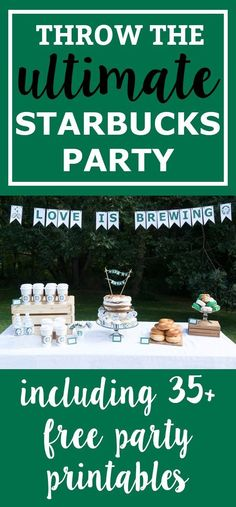 Free Starbucks Party Printables - For Baby Showers & Birthday Partis Free Starbucks Party Printables. Looking for free coffee themed birthday party or bridal shower printables? We have everything you need to throw the ultimate Starbucks party@ 13th Birthday Parties, Birthday Party For Teens, 50th Party, 14th Birthday, Birthday Party Decorations, Girl Birthday, Birthday Ideas, Husband Birthday, Birthday Cakes