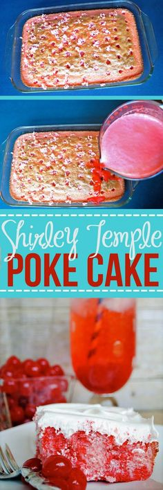 Shirley Temple Poke Cake: All of the flavors of the classic drink in one delicious dessert! Poke Cakes, Poke Cake Recipes, Cupcake Cakes, Dessert Recipes, Cupcakes, Just Desserts, Delicious Desserts, Yummy Food, Yummy Treats